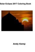 Solar Eclipse 2017 Coloring Book