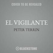 El Vigilante [Audio]