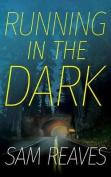 Running in the Dark [Audio]