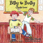 Billy the Bully: Choose Love