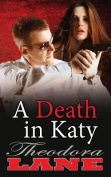 A Death in Katy