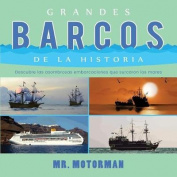 Grandes Barcos de la Historia [Spanish]