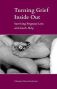 Turning Grief Inside Out