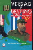 Verdad y Destino [Spanish]