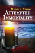 Attempted Immortality
