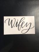 Wifey heat transfer IRON on stencils for wedding