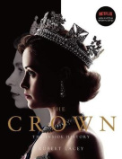 The Crown: The Inside History