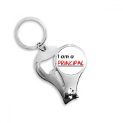 Quote I Am A Principle Metal Key Chain Ring Multi-function Nail Clippers Bottle Opener Car Keychain Best Charm Gift