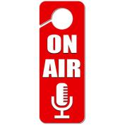 On Air Microphone Recording Radio Podcast Plastic Door Knob Hanger Sign