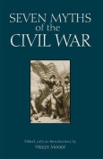 Seven Myths of the Civil War