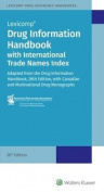 Drug Information Handbook w/lnternational Trade Names Index