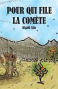 Pour Qui File La Comete [FRE]