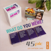 WHAT DO YOU MEME - Party Game Chess Table Toy Card Anti-Human Card