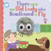 Little Me There Was an Old Lady Who Swallowed a Fly Finger Puppet Book [Board book]