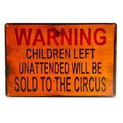 T-ray TIN SIGN Warning Children Circus Metal Decor Art Kitchen Store Ranch Bar