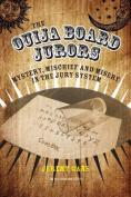The Ouija Board Jurors