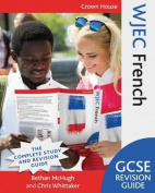 WJEC GCSE Revision Guide French [FRE]
