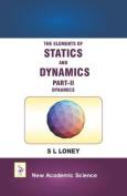 The Elements of Statics and Dynamics