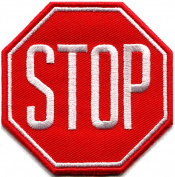 Stop sign signal traffic street road warning embroidered applique iron-on patch