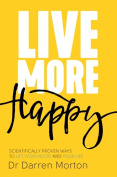 Live More: Happy
