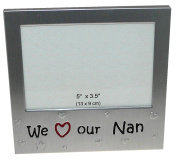 Photo Frame - We Love Our Nan - Picture Size 13cm x 8.9cm - Brushed Aluminium Silver Colour