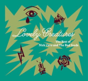 The Nick Cave And The Bad Seeds : Lovely Creatures