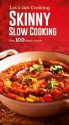 Skinny Slow Cooking
