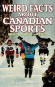 Weird Facts about Canadian Sports