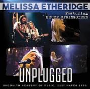 Melissa Etheridge Feat. Bruce Springsteen : Unplugged