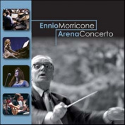 Ennio Morricone : Arena Concerto Cd ***new***