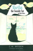 Martha the Seaside Cat and Other Stories