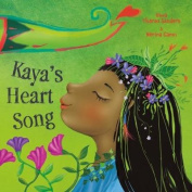 Kaya's Heart Song
