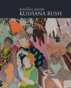 Kushana Bush