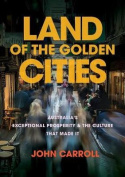 Land of the Golden Cities