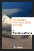 Comedies for Amateur Acting
