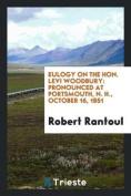 Eulogy on the Hon. Levi Woodbury