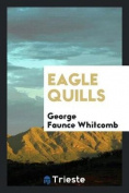 Eagle Quills