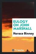 Eulogy on John Marshall