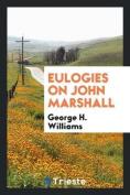 Eulogies on John Marshall