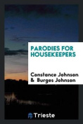 Parodies for Housekeepers
