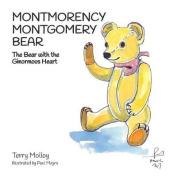 Montmorency Montgomery Bear