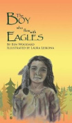 The Boy Who Flew with Eagles
