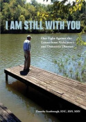 I Am Still with You