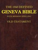 The 1560 Defined Geneva Bible