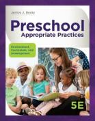 Preschool Appropriate Practices