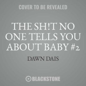 The Sh!t No One Tells You about Baby #2 [Audio]
