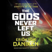 The Gods Never Left Us [Audio]