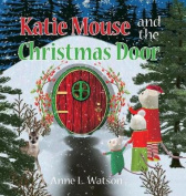 Katie Mouse and the Christmas Door