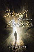Strength Through Limitation