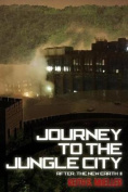Journey to the Jungle City: After